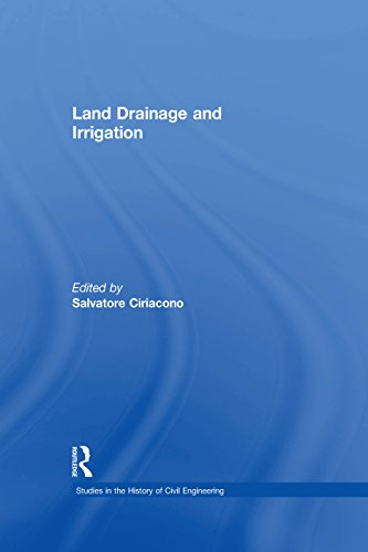 Land Drainage and Irrigation (Studies in the History of Civil Engineering Book 3) (English Edition)