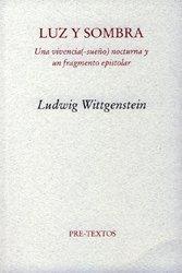 Luz y sombra. Una vivencia (-sueño) nocturna y un fragmento epistolar (Pre-Textos)