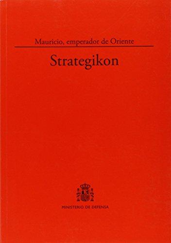 Strategikon: Mauricio, emperador de Oriente (Clásicos)