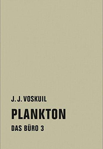 Das Büro: Band 3: Plankton