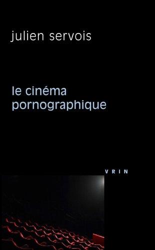 Le cinéma pornographique