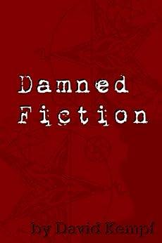 Damned Fiction by [Kempf, David]