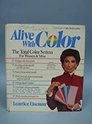 Alive With Color: The Total Color System for Women and Men