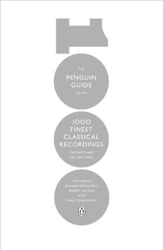 The Penguin Guide to the 1000 Finest Classical Recordings: The Must-Have CDs and DVDs (English Edition)