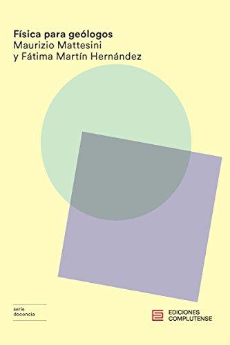 Física para geólogos (Docencia) por Maurizio Mattesini