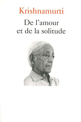 De l'amour et de la solitude (Essais - Documents)