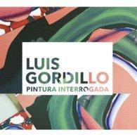 Luis Gordillo.: Pintura interrogada.