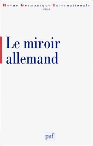 Le Miroir allemand