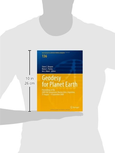 Geodesy for Planet Earth: Proceedings of the 2009 IAG Symposium, Buenos Aires, Argentina, 31 August 31 - 4 September 2009 (International Association of Geodesy Symposia)