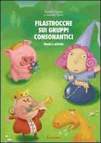 Filastrocche sui gruppi consonantici. Giochi e attivit (Materiali di recupero e sostegno) di Grenci, Rossella (2013) Tapa blanda