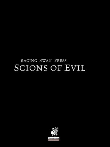 Raging Swan's Scions of Evil