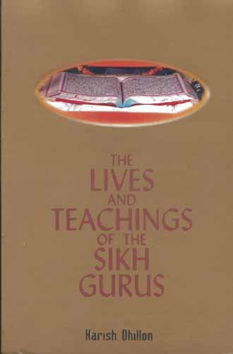 The Lives and Teachings of the Sikh Gurus (Any Time Temptations Series)