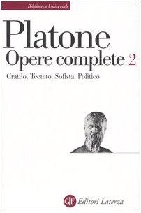 Opere complete: 2 (Biblioteca universale Laterza)