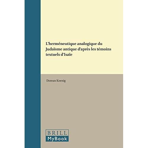 L'Hermeneutique Analogique Du Judaisme Antique D'Apres Les Temoins Textuels D'Isaie