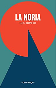 La noria par Luis Romero Pérez