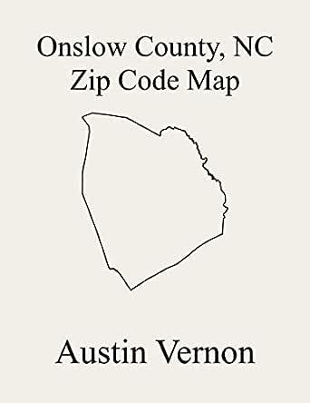 Onslow County North Carolina Zip Code Map Includes Camp Lejeune