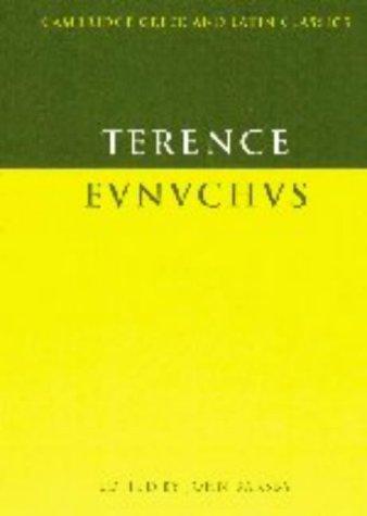 Terence: Eunuchus (Cambridge Greek and Latin Classics)