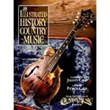 The Illustrated History of Country Music by Patrick Carr (1996-02-13)