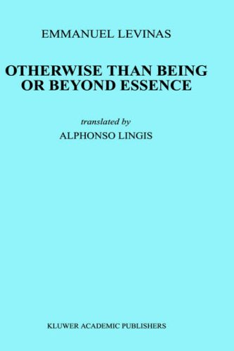 Otherwise Than Being or Beyond Essence (Martinus Nijhoff Philosophy Texts)