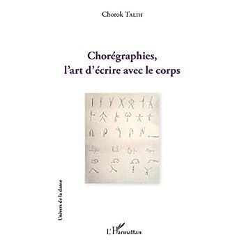 Chorégraphies, l'art d'écrire avec le corps