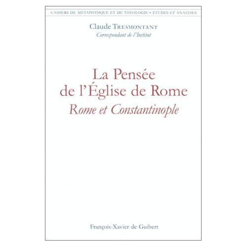 Cahiers de métaphysique et de théologie : La pensée de l'Église de Rome