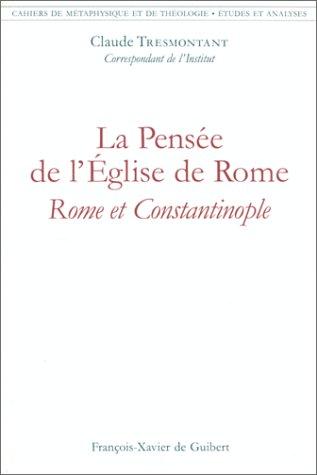 Cahiers de métaphysique et de théologie : La pensée de l'Église de Rome par Claude Tresmontant