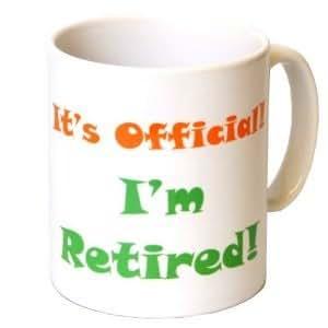 'It's Official! I'm Retired!' - MugsnKisses Range.