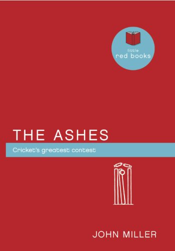 The Ashes: Cricket's greatest contest (Little Red Books) (English Edition) (Red Cricket)