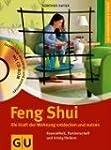 Feng Shui. Die Kraft der Wohnung entd...
