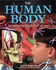 The Human Body: An Amazing Inside Look at You!