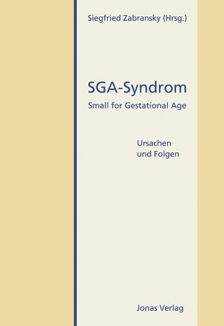 SGA-Syndrom. Small for Gestational Age. Ursachen und Folgen