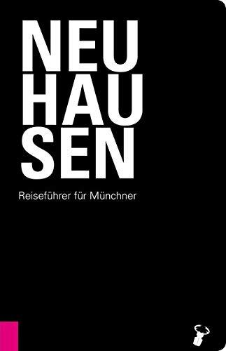 Neuhausen: Reiseführer für Münchner