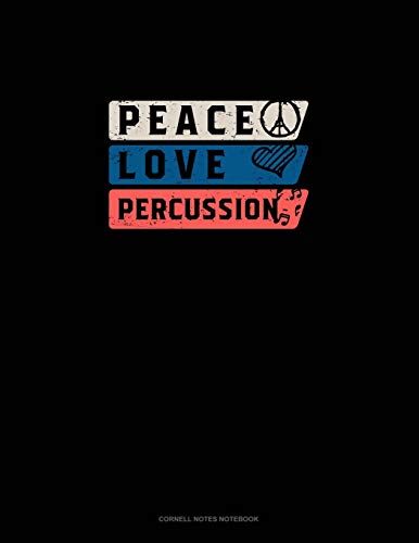 Peace Love Percussion: Cornell Notes Notebook -