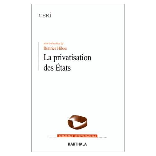 La privatisation des Etats
