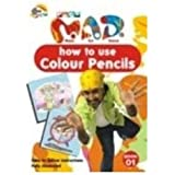 How to Use Colour Pencils: Pogo Mad Bk. 01