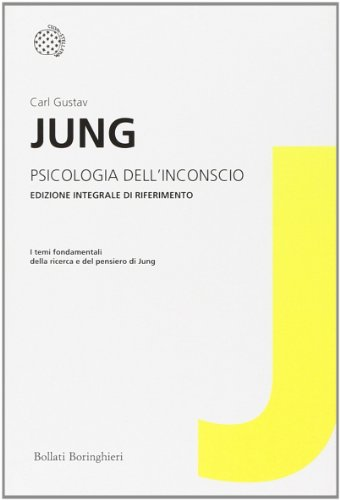 Psicologia dell'inconscio. Ediz. integrale