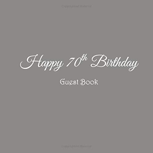 Happy 70th Birthday Guest Book 70 Year Old Party Gifts
