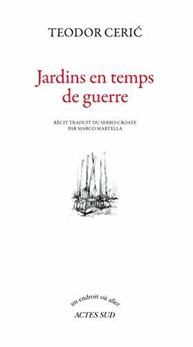 Jardins En Temps De Guerre [Pdf/ePub] eBook