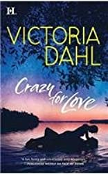 (CRAZY FOR LOVE) BY DAHL, VICTORIA(AUTHOR)Paperback Jul-2010