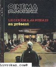 Le cinéma japonais au présent 1959-1979, Cinéma d'aujourd'hui n° 15
