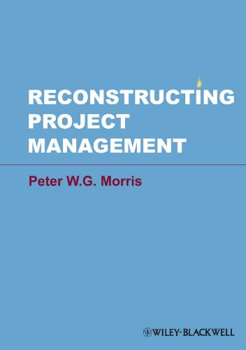 Reconstructing Project Management (English Edition)