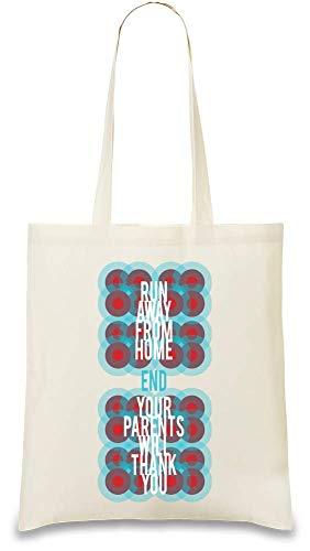 Von zu Hause weg laufen Ihre Eltern werden Ihnen danken - Run Away From Home Your Parents Will Thank You Custom Printed Tote Bag| 100% Soft Cotton| Natural Color & Eco-Friendly| Unique, Re-Usable &