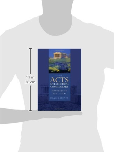 Acts: An Exegetical Commentary: Introduction and 1:1-2:47