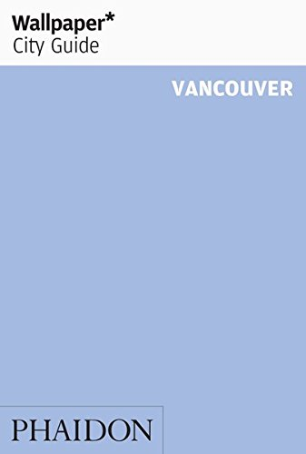 Wallpaper* City Guide Vancouver 2014