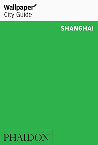 Wallpaper* City Guide Shanghai 2015