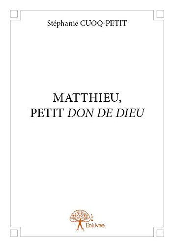 matthieu-petit-don-de-dieu