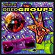 Vol. 4-Greatest Disco Groups