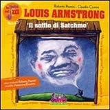 Image de Louis Amstrong: il soffio di Satchmo. Con CD Audio
