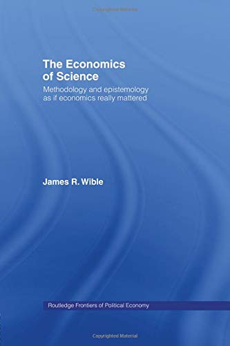 The Economics of Science (Routledge Frontiers of Political Economy)