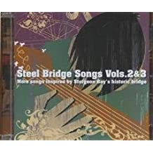 Steel Bridge Songs: More Songs Inspired by Sturgeon Bay's Historic Bridge